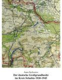Der deutsche Grundbesitz im Kreis Schubin 1920-1945
