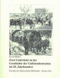 Zwei Umbrüche in der Geschichte der Galiziendeutschen im 20. Jahrhundert